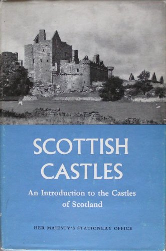 Scottish Castles: Introduction to the Castles of Scotland