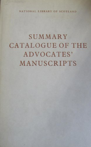 Summary Catalogue of the Advocates' Manuscripts (0114903123) by National Library of Scotland