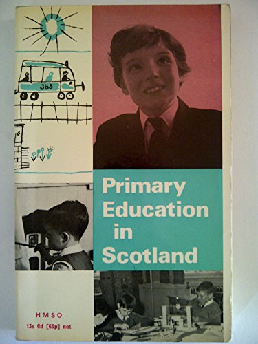 9780114903138: Primary Education in Scotland