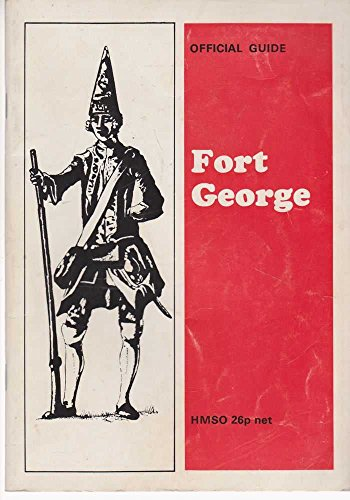 9780114904449: Fort George (Ancient monuments and historic buildings)