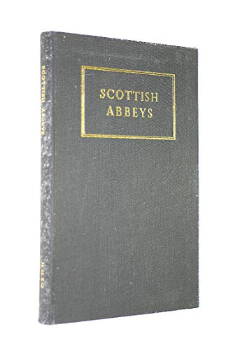 9780114904753: Scottish Abbeys: Introduction to Mediaeval Abbeys and Priories of Scotland