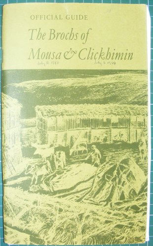 9780114904968: The brochs of Mousa & Clickhimin (Official guidebooks / Great Britain. Ministry of Public Building and Works)
