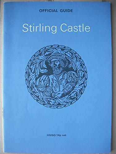9780114907037: Stirling Castle [Official Guide]