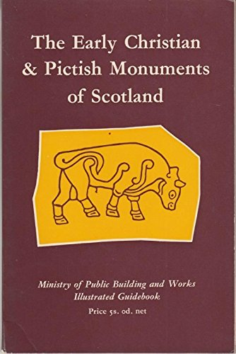 9780114908584: Early Christian and Pictish Monuments of Scotland