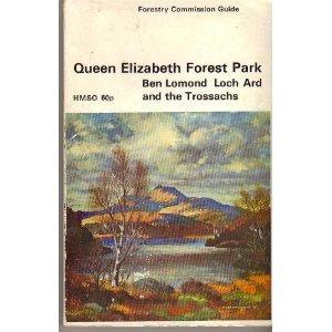 9780114909789: Queen Elizabeth Forest Park: Ben Lomond, Loch Ard and the Trossachs
