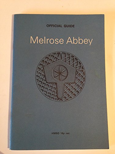 9780114910587: Melrose Abbey. Official Guide