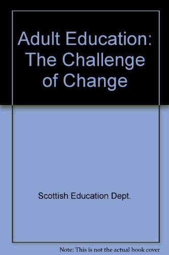 9780114913083: Adult Education: The Challenge of Change