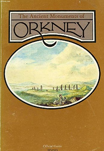 9780114913915: Ancient Monuments of Orkney