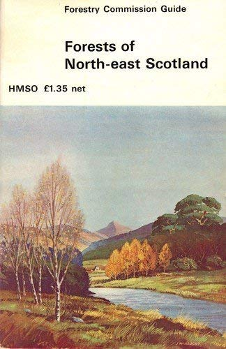 9780114914332: Forests of North East Scotland (Forestry Commission guide)