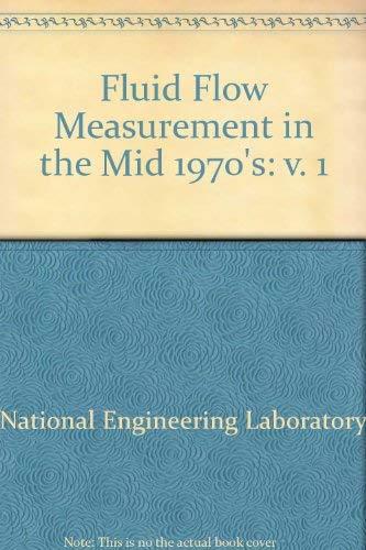 9780114914493: Fluid Flow Measurement in the Mid 1970's: v. 1
