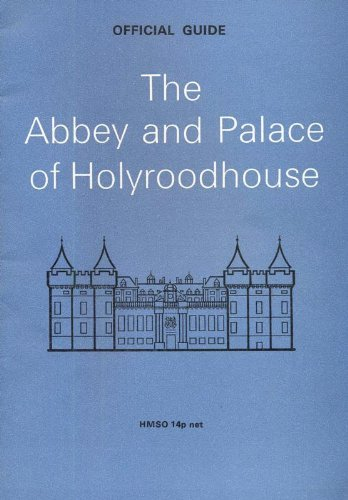 9780114915209: The Abbey and Palace of Holyroodhouse (Ancient monuments and historic buildings)