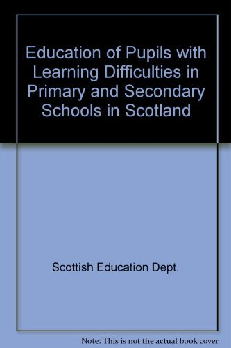 9780114915353: Education of Pupils with Learning Difficulties in Primary and Secondary Schools in Scotland