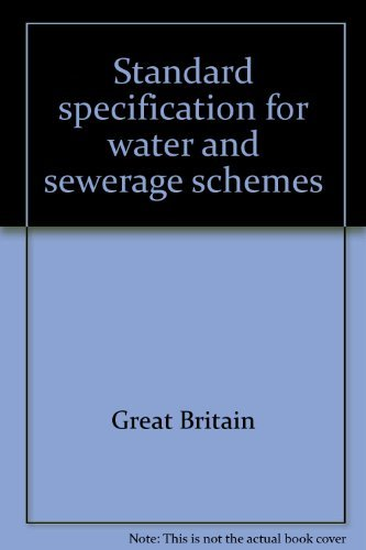 9780114915940: Standard specification for water and sewerage schemes