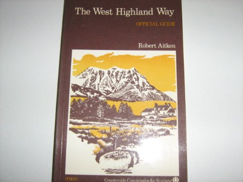 9780114916640: The West Highland Way: Official Guide (Long-Distance Footpath Guide No.1)