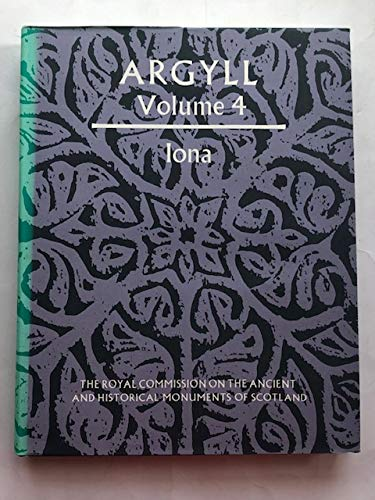 9780114917289: Inventory of the Ancient Monuments: Argyll v.4: Argyll Vol 4 [Hardcover]