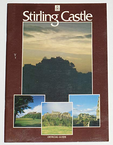 9780114919924: Stirling Castle Official Guide