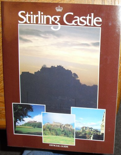 9780114919924: Stirling Castle Official Guide
