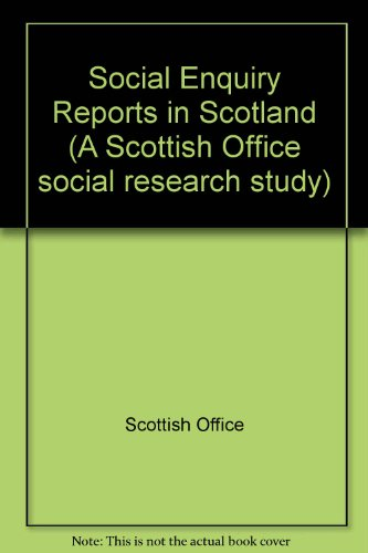 9780114920081: Social Enquiry Reports in Scotland (A Scottish Office social research study)