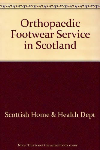 9780114922573: Orthopaedic Footwear Service in Scotland