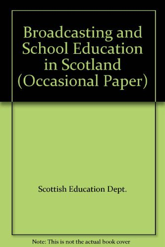 9780114923563: Broadcasting and School Education in Scotland (Occasional Paper)