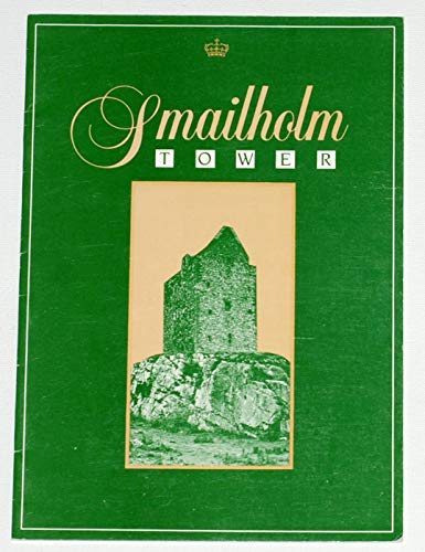 9780114924508: Smailholm Tower (Historic Scotland)