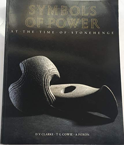 9780114924553: Symbols of Power: At the Time of Stonehenge