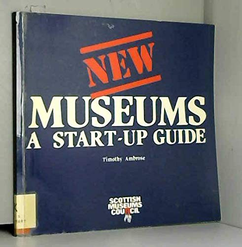 9780114931209: New Museums: A Start-up Guide