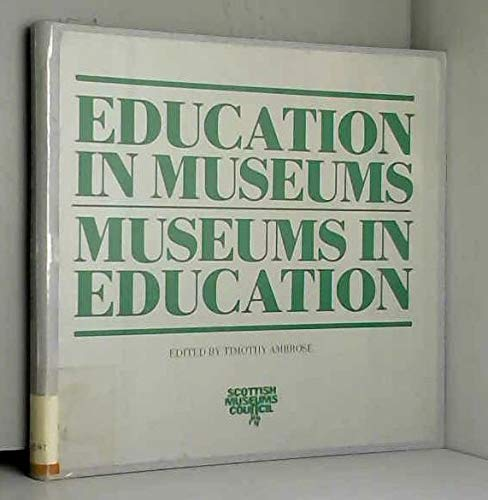 9780114933739: Education in Museums, Museums in Education