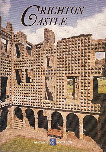 9780114933784: Crichton Castle (Historic Scotland)