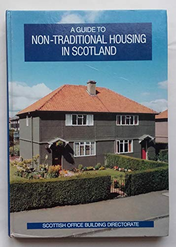 9780114934156: A Guide to Non-traditional Housing in Scotland, 1923-55