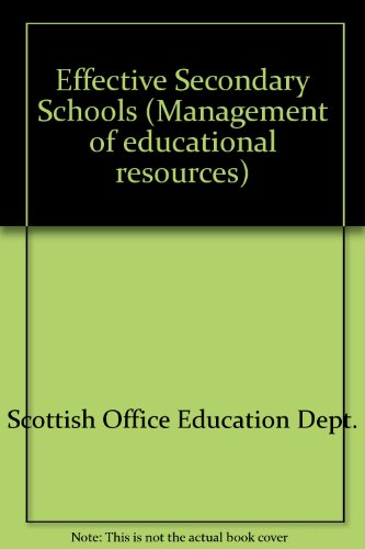 9780114934422: Effective Secondary Schools (Management of educational resources)