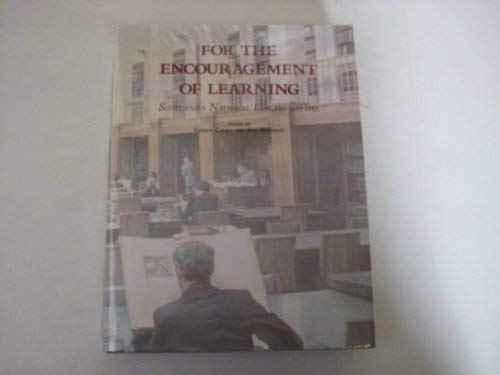 9780114934835: For the Encouragement of Learning: Scotland's National Library, 1689-1989