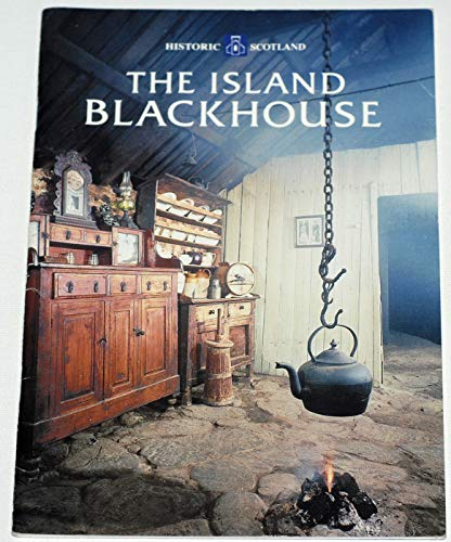 9780114934842: The Island Blackhouse (Historic Scotland)