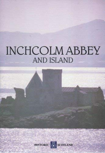 9780114934934: Inchcolm Abbey and Island (Historic Scotland)