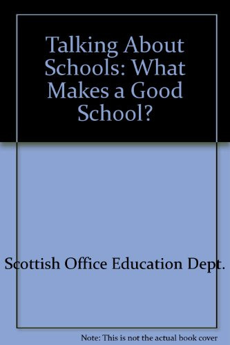 9780114935085: Talking About Schools: What Makes a Good School?