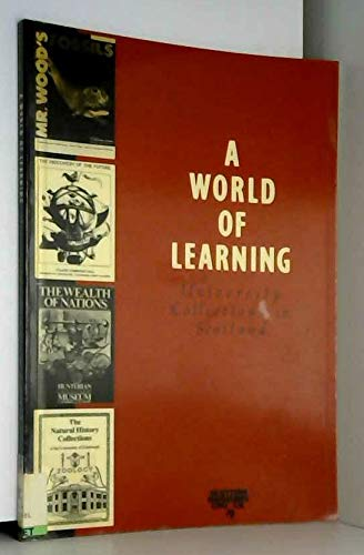 9780114940911: A World of Learning: University Collections in Scotland