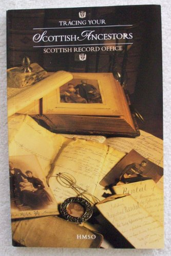 9780114941185: Tracing Your Scottish Ancestors: A Guide to Ancestry Research in the Scottish Record Office