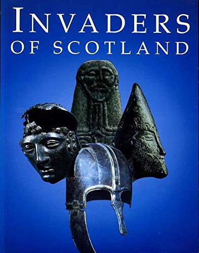 9780114941369: Invaders of Scotland: Introduction to the Archaeology of the Romans, Scots, Angles and Vikings (Historic Buildings and Monuments)