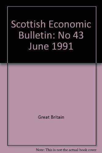 9780114941826: Scottish Economic Bulletin: No 43 June 1991