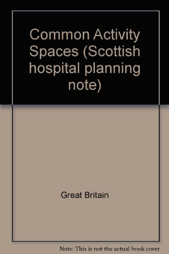 9780114941918: Common Activity Spaces (Scottish hospital planning note)