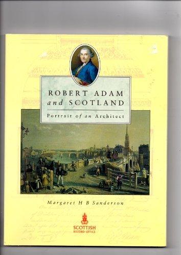 9780114942052: Robert Adam and Scotland: Portrait of an Architect