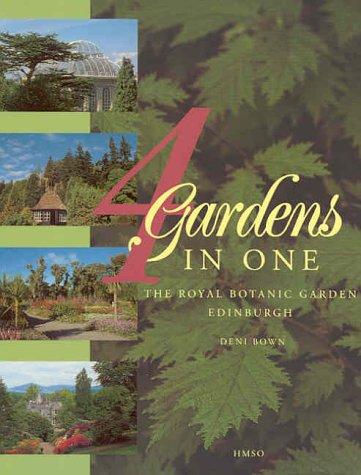 9780114942106: 4 Gardens in One: the Royal Botanic Garden Edinburgh