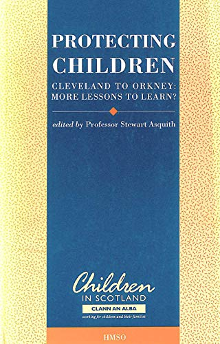 9780114942625: Protecting Children: Cleveland to Orkney - More Lessons to Learn?