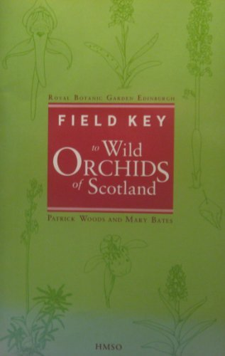 9780114951054: Field Key to Wild Orchids in Scotland