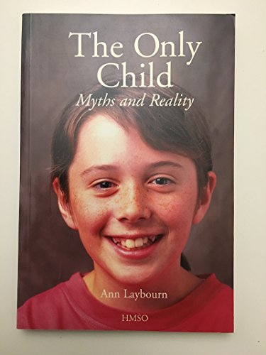 9780114951245: The Only Child: Myths and Reality