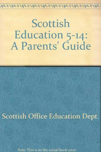 9780114951566: Scottish Education 5-14: A Parents' Guide