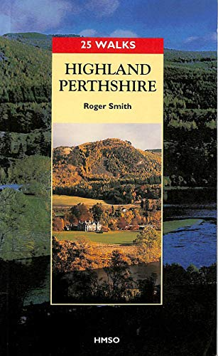 9780114951689: Highland Perthshire (25 Walks)