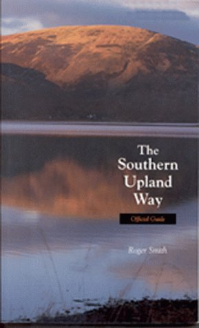 9780114951702: The Southern Upland Way: Official Guide (The Official Guides)