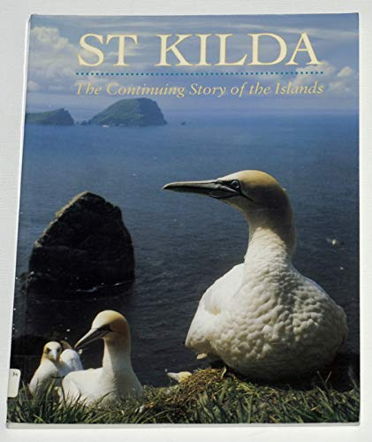 9780114951726: St. Kilda: The Continuing History of the Islands