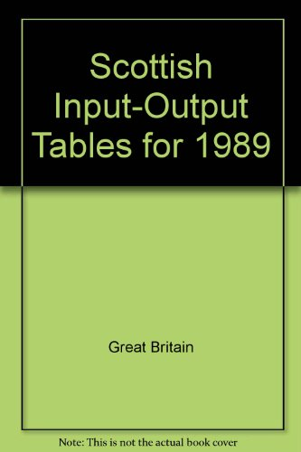 9780114951771: Scottish Input-Output Tables for 1989